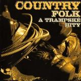 Country Folk A Trampské Hity CD