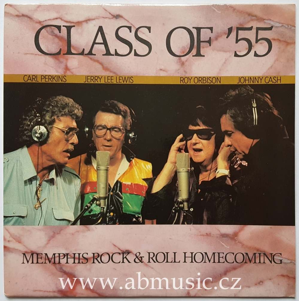 LP Class of' 55 - Carl Perkins , Johnny Cash , Roy Orbison , Jerry Lee Lewis ..